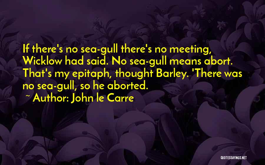 I Spy Funny Quotes By John Le Carre