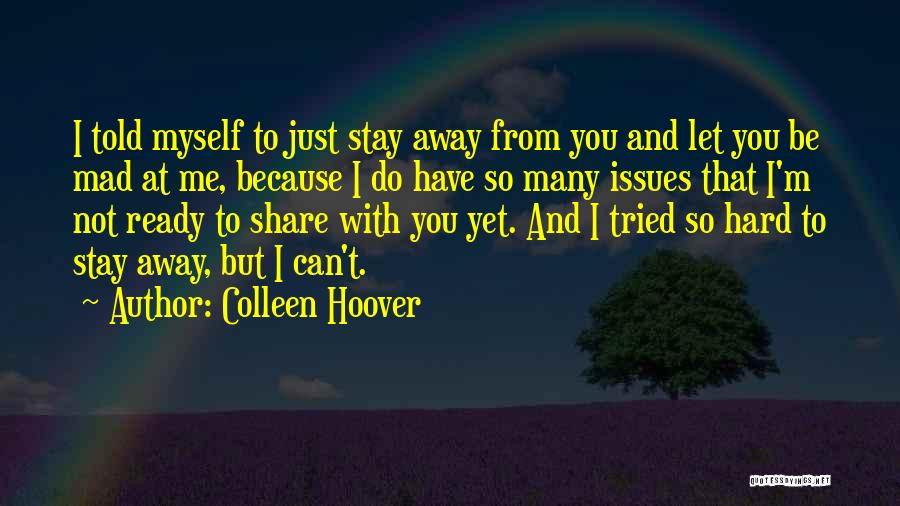 I Stay Ready Quotes By Colleen Hoover