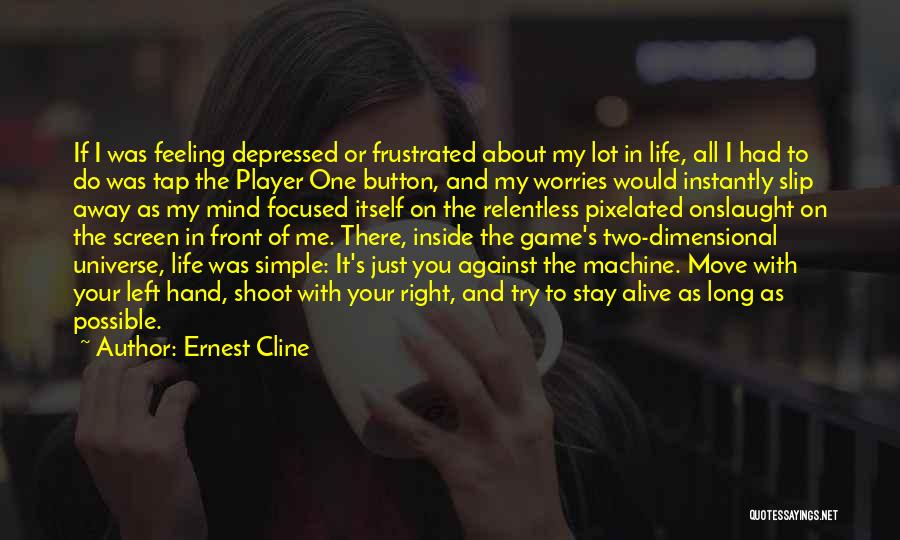 I Stay Ready Quotes By Ernest Cline