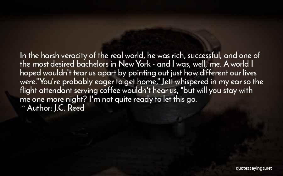 I Stay Ready Quotes By J.C. Reed