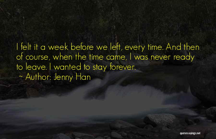 I Stay Ready Quotes By Jenny Han