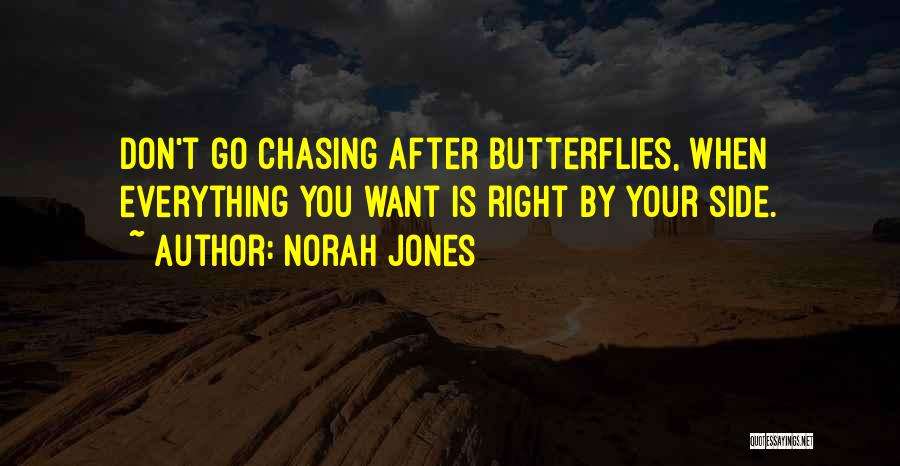 I Still Get Those Butterflies Quotes By Norah Jones