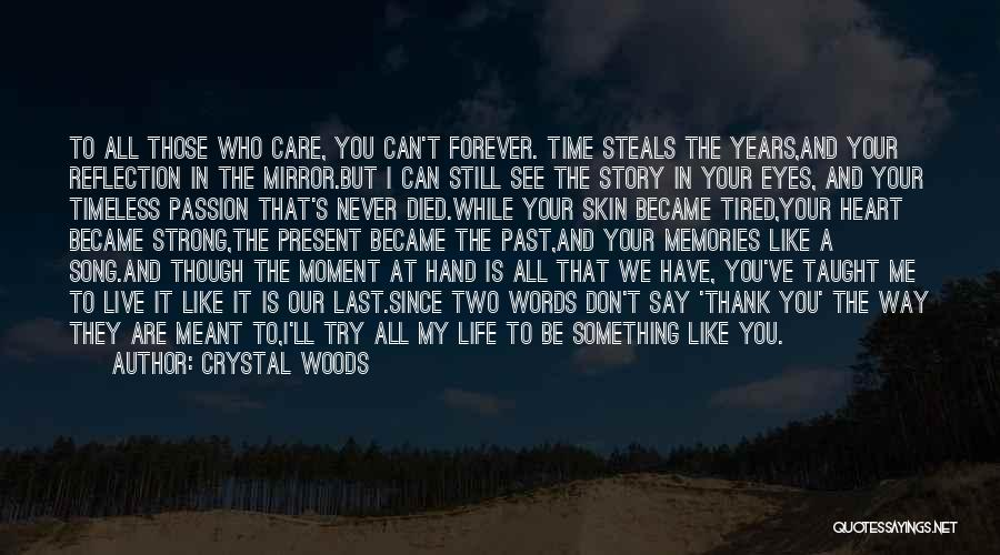I Still Have Feelings Quotes By Crystal Woods