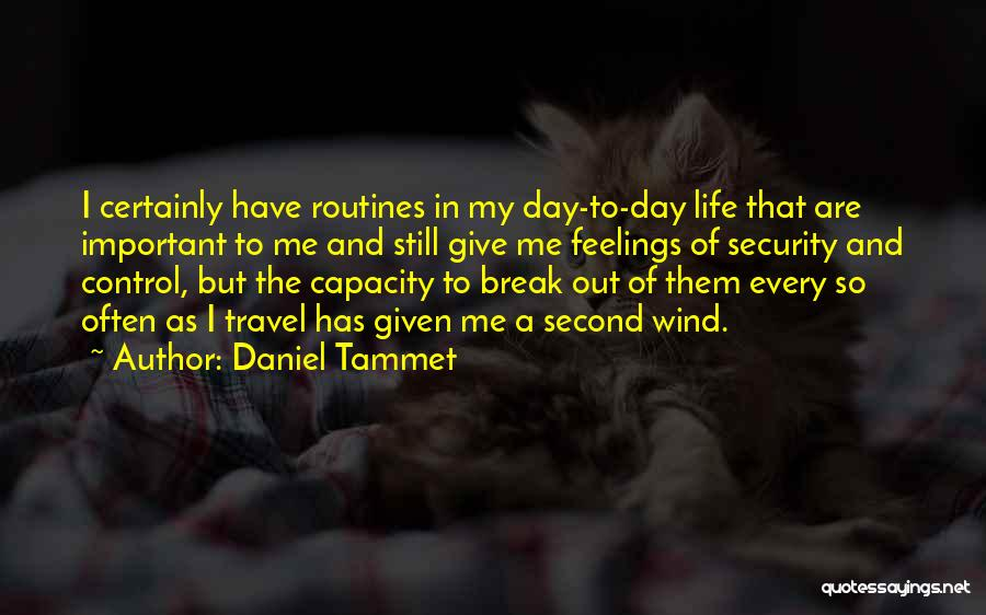 I Still Have Feelings Quotes By Daniel Tammet