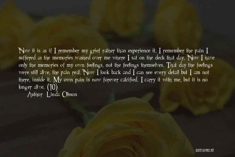 I Still Have Feelings Quotes By Linda Olsson