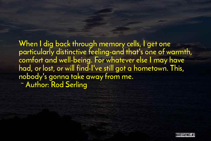 I Still Have Feelings Quotes By Rod Serling