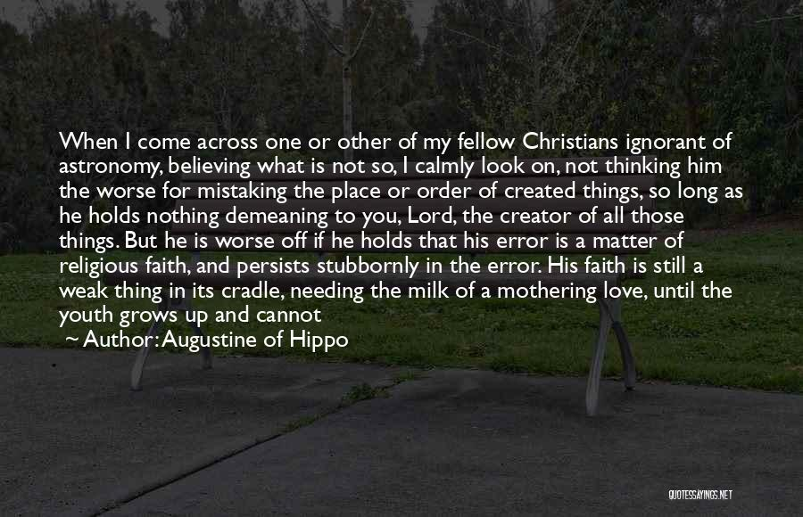 I Still Love You Long Quotes By Augustine Of Hippo