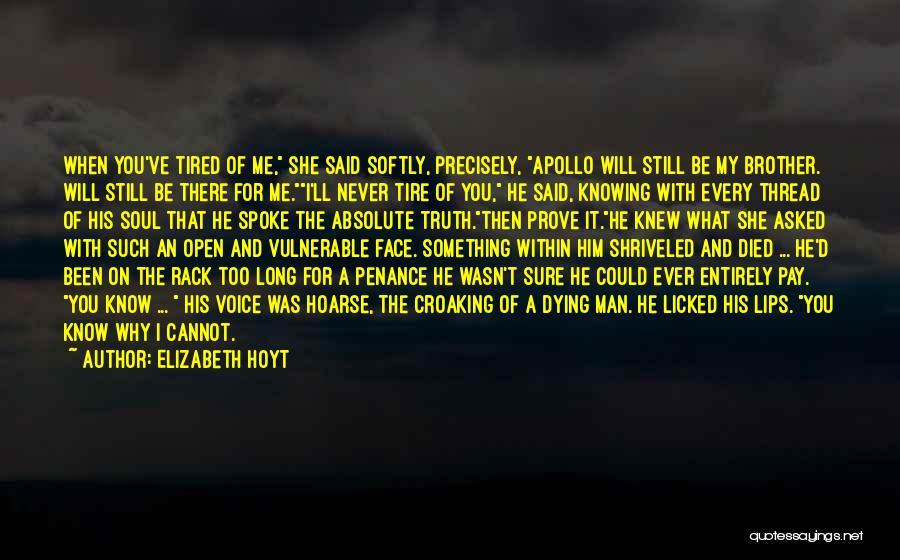 I Still Love You Long Quotes By Elizabeth Hoyt