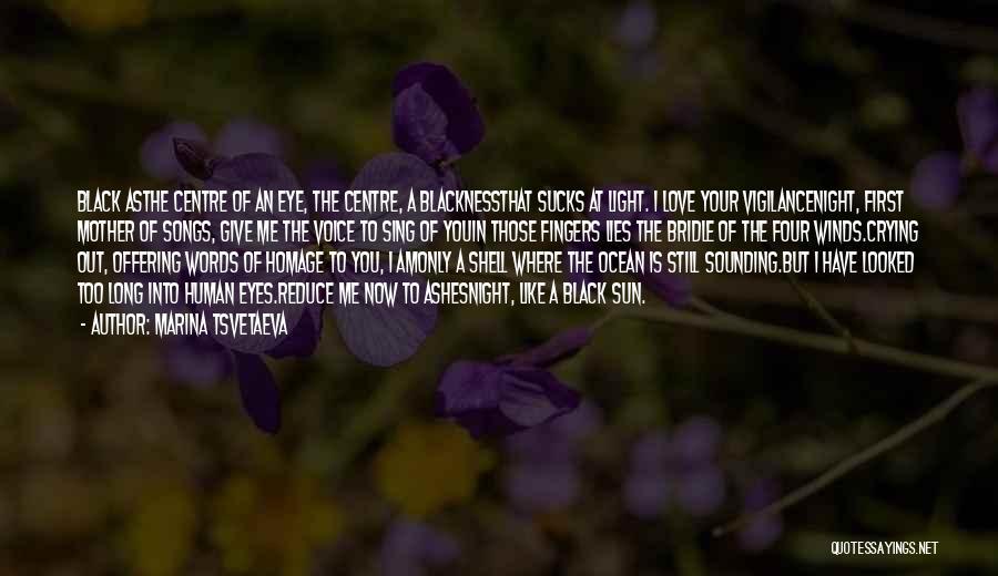 I Still Love You Long Quotes By Marina Tsvetaeva