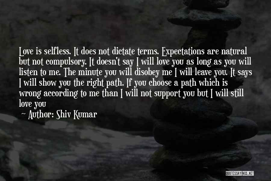 I Still Love You Long Quotes By Shiv Kumar