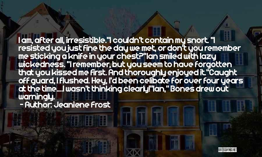 I Still Remember The First Day I Met You Quotes By Jeaniene Frost
