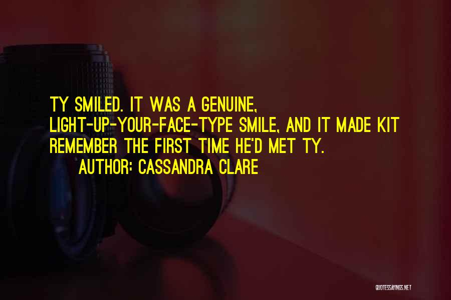I Still Remember The First Time I Met You Quotes By Cassandra Clare