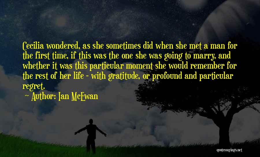 I Still Remember The First Time I Met You Quotes By Ian McEwan