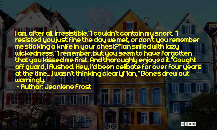 I Still Remember The First Time I Met You Quotes By Jeaniene Frost