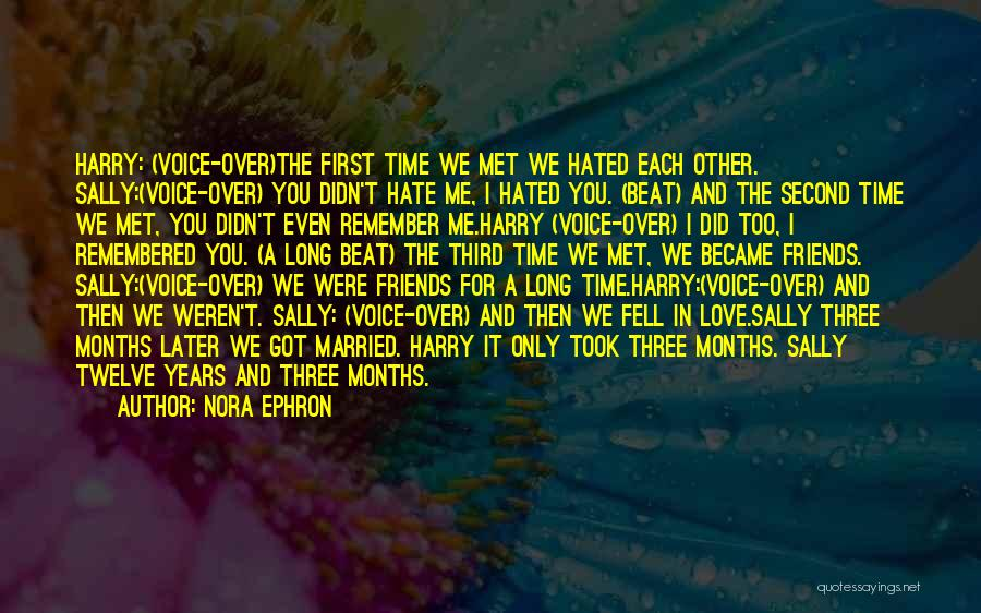 I Still Remember The First Time I Met You Quotes By Nora Ephron