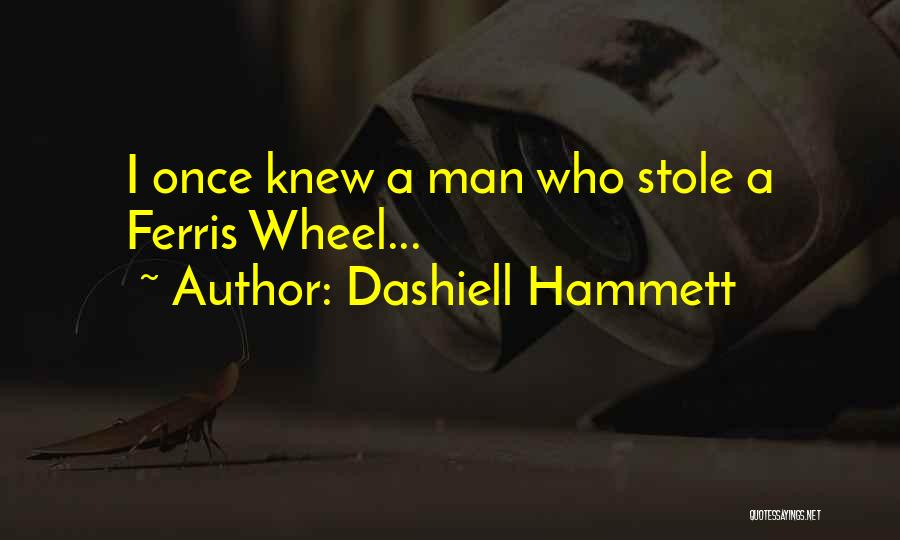 I Stole Your Man Quotes By Dashiell Hammett
