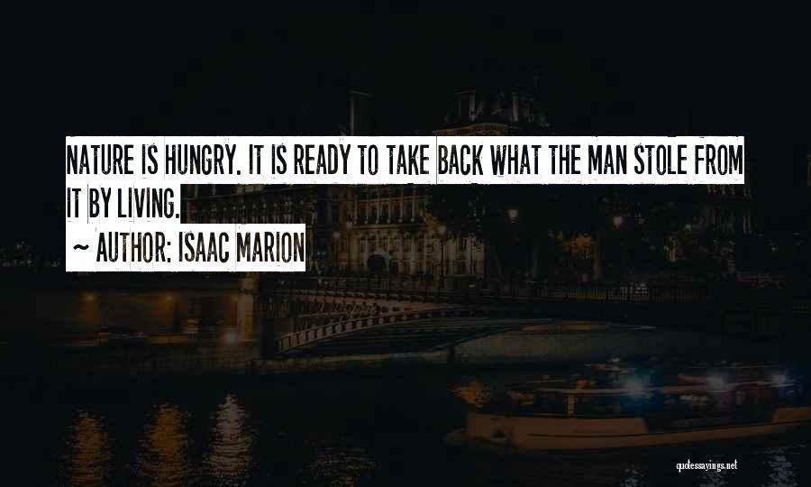 I Stole Your Man Quotes By Isaac Marion