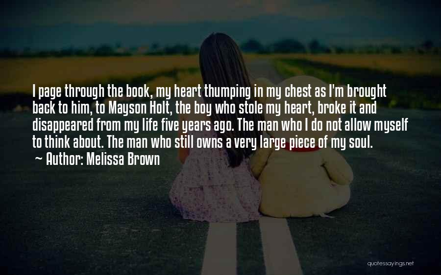 I Stole Your Man Quotes By Melissa Brown