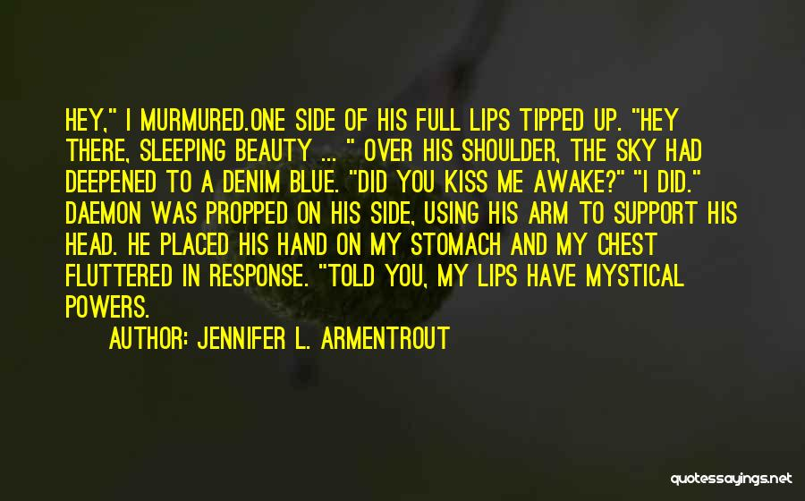 I Support You Quotes By Jennifer L. Armentrout