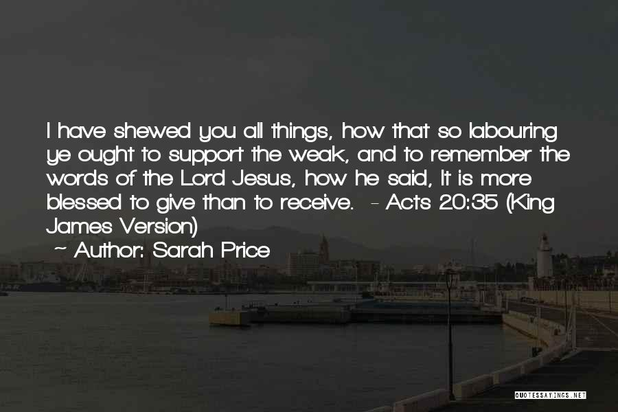 I Support You Quotes By Sarah Price