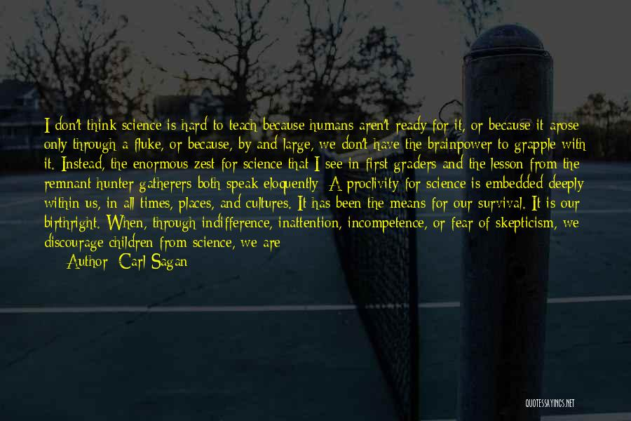 I Teach Because Quotes By Carl Sagan