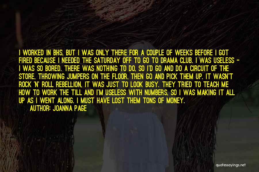 I Teach Because Quotes By Joanna Page