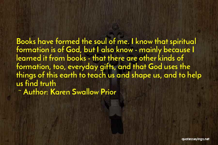 I Teach Because Quotes By Karen Swallow Prior