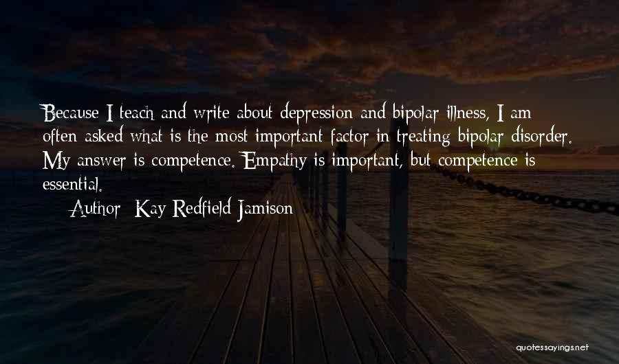 I Teach Because Quotes By Kay Redfield Jamison