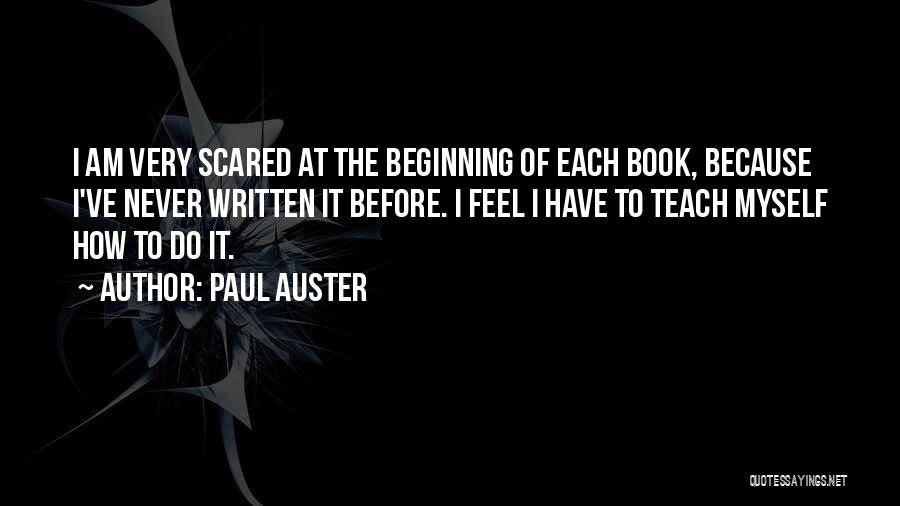 I Teach Because Quotes By Paul Auster