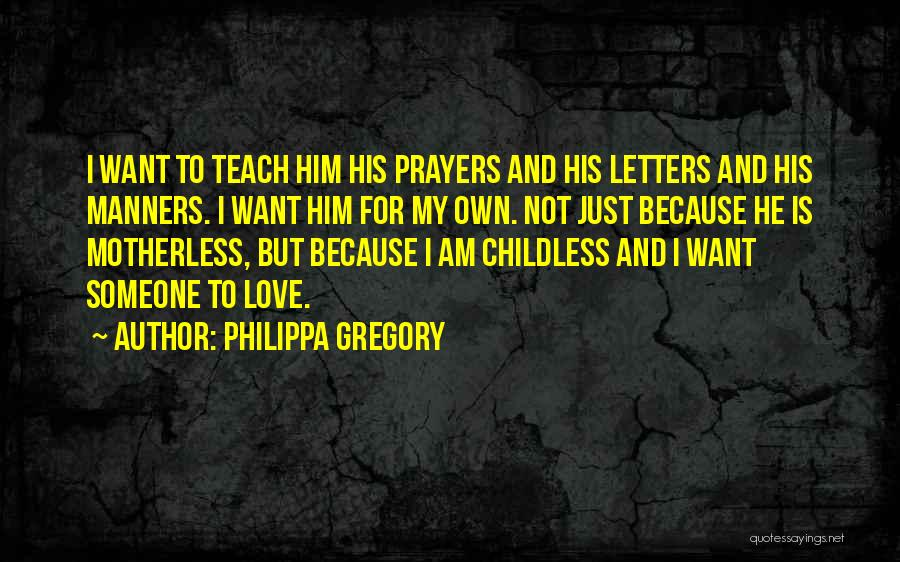 I Teach Because Quotes By Philippa Gregory
