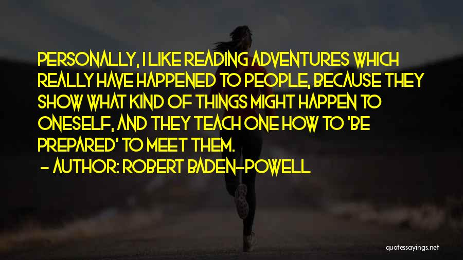 I Teach Because Quotes By Robert Baden-Powell