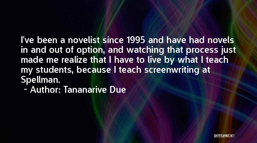 I Teach Because Quotes By Tananarive Due