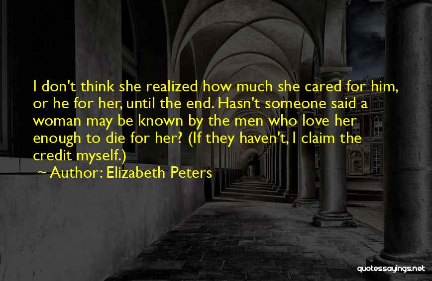 I Think I Love Him Quotes By Elizabeth Peters