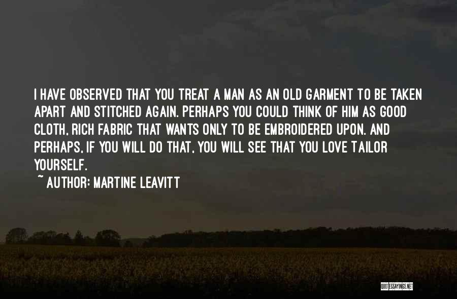 I Think I Love Him Quotes By Martine Leavitt