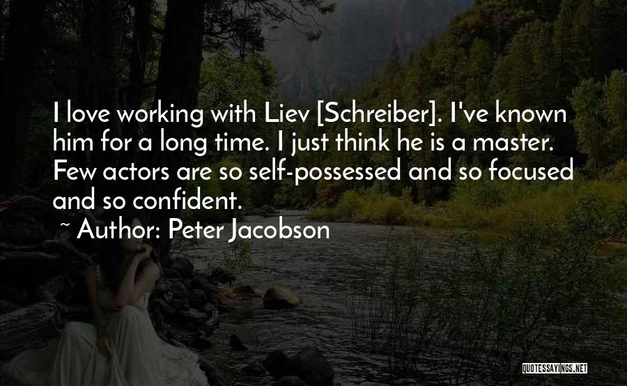 I Think I Love Him Quotes By Peter Jacobson