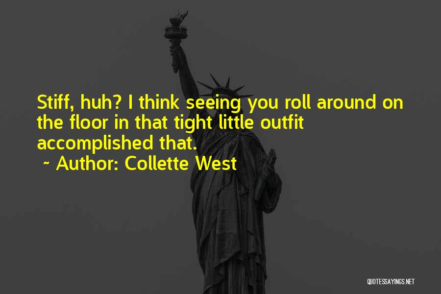 I Think Quotes By Collette West