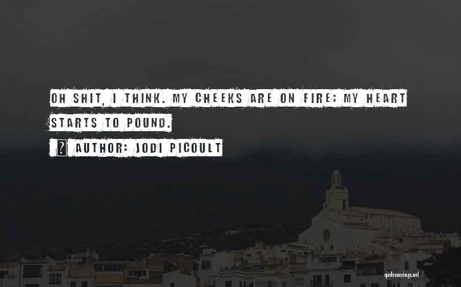 I Think Quotes By Jodi Picoult