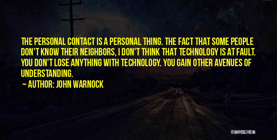 I Think Quotes By John Warnock
