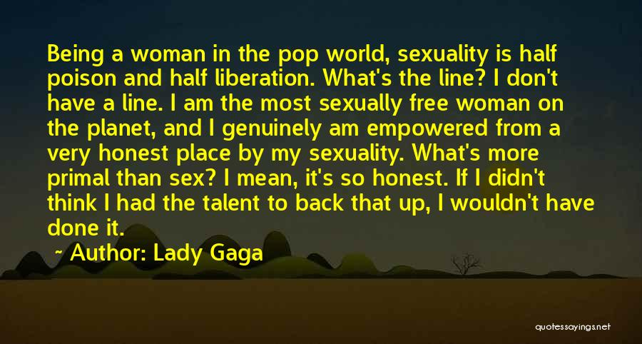 I Think Quotes By Lady Gaga