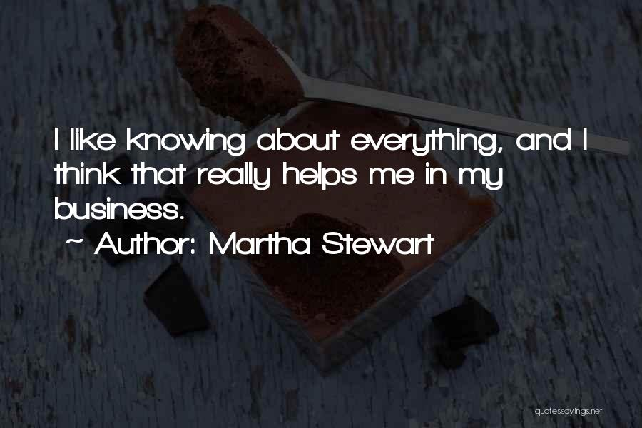I Think Quotes By Martha Stewart