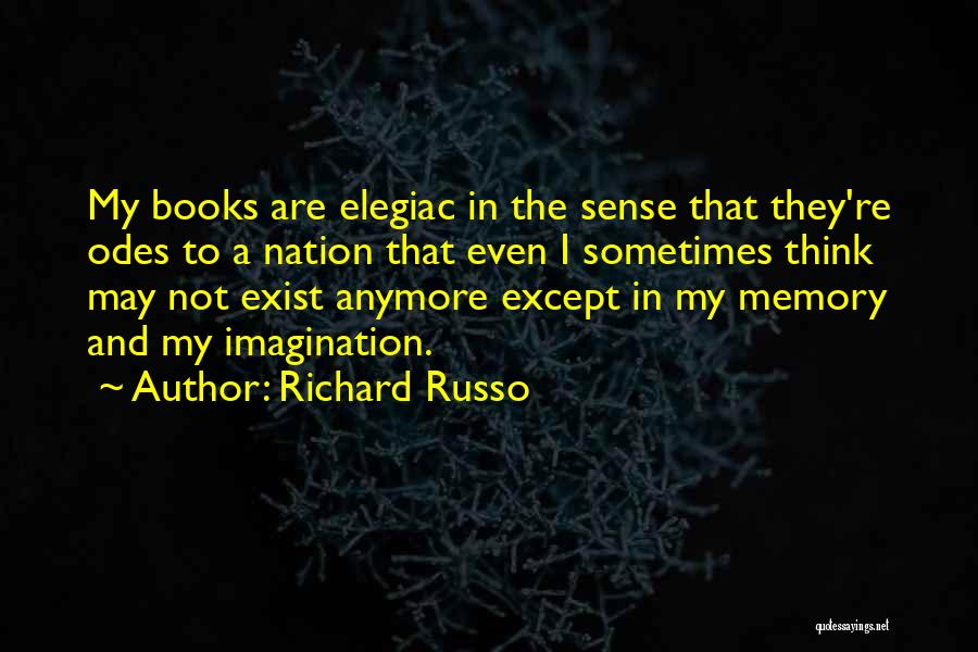 I Think Quotes By Richard Russo