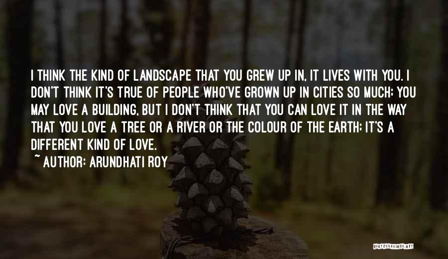 I Think You Different Quotes By Arundhati Roy