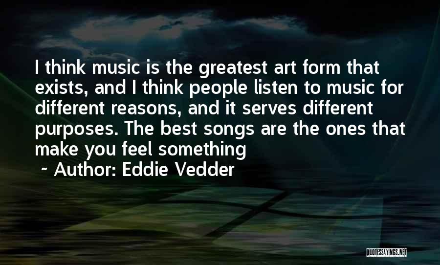 I Think You Different Quotes By Eddie Vedder