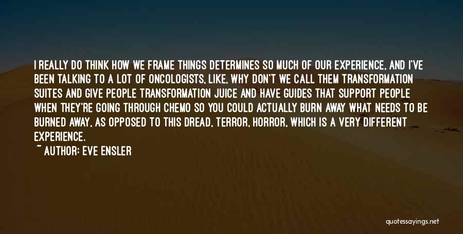 I Think You Different Quotes By Eve Ensler