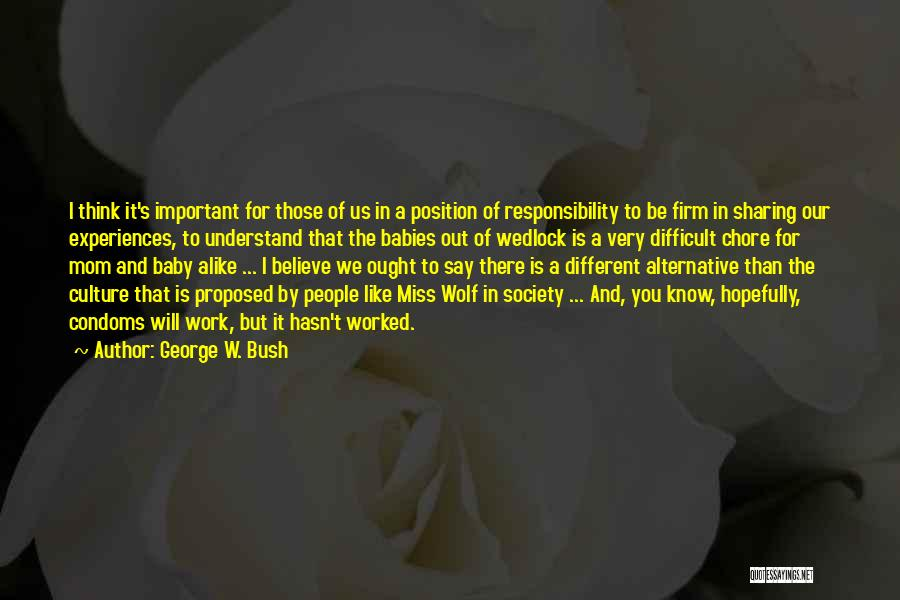I Think You Different Quotes By George W. Bush