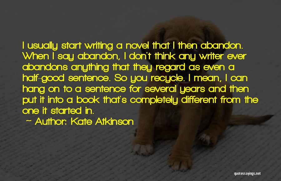 I Think You Different Quotes By Kate Atkinson