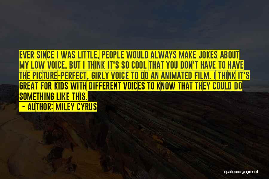 I Think You Different Quotes By Miley Cyrus