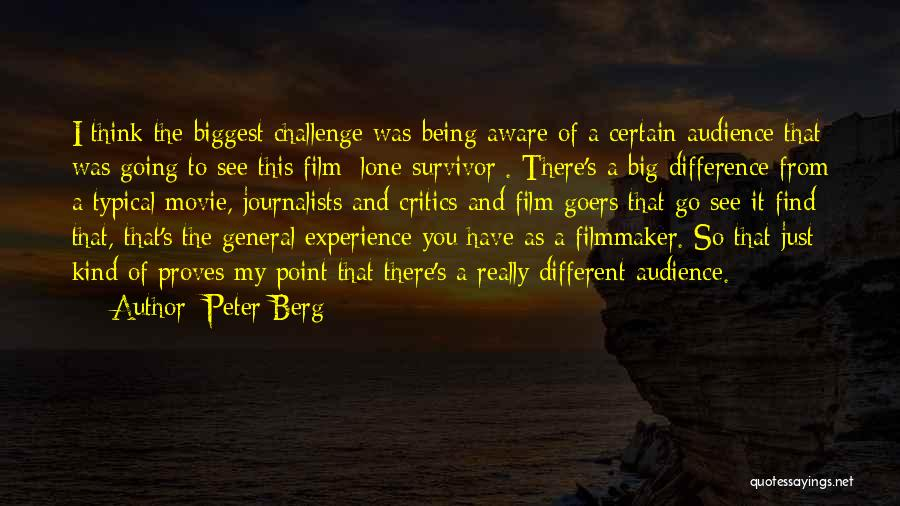 I Think You Different Quotes By Peter Berg