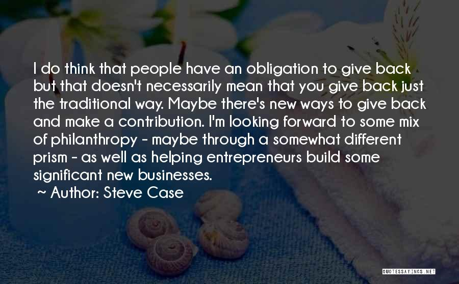 I Think You Different Quotes By Steve Case