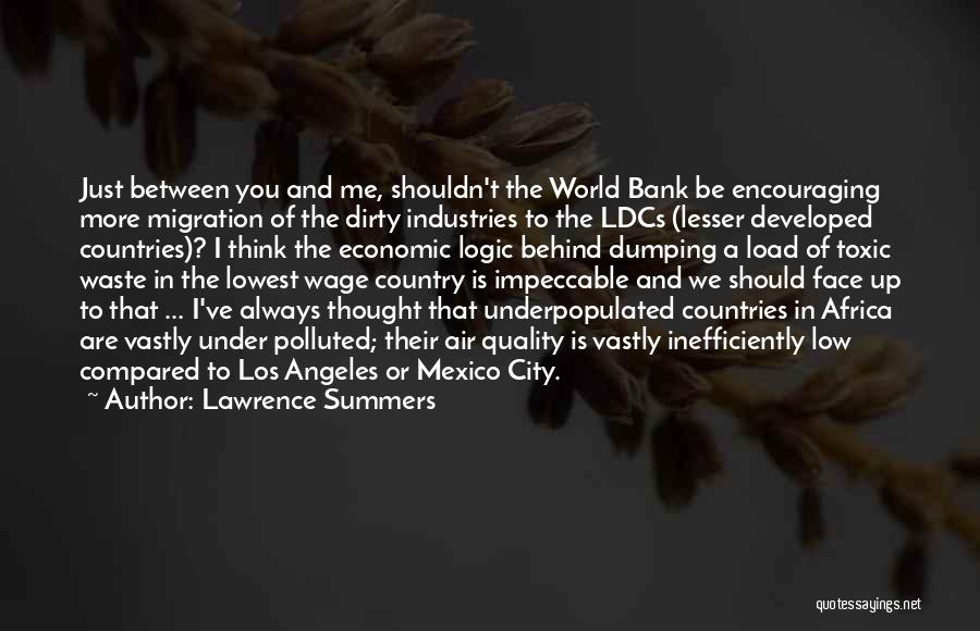 I Thought More Of You Quotes By Lawrence Summers